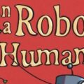 Can a Robot be Human book cover