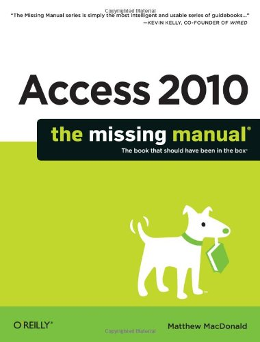 Access 2010 The Missing Manual