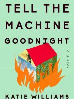 Tell the Machine Goodnight book