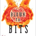 Blown to Bits book cover