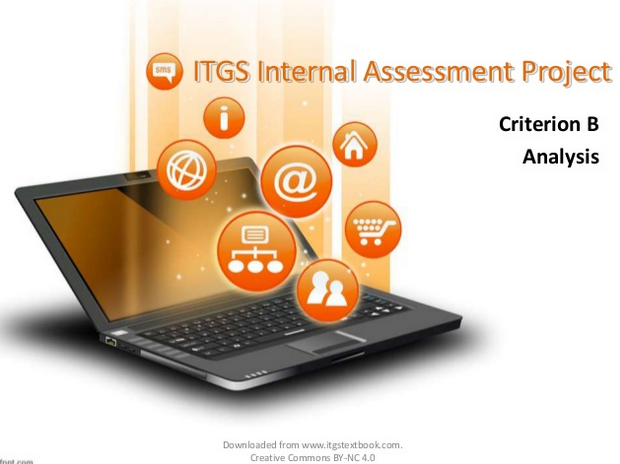 ITGS project criteria B Analysis
